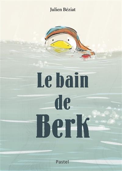 BAIN DE BERK