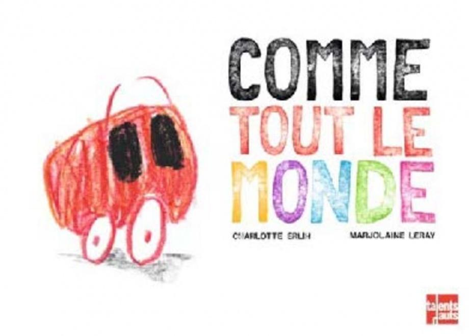 COMME TOUT LE MONDE
